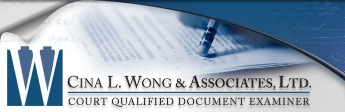 Altered Writing Experts, Detecting Erased Writing - Cina L. Wong & Associates, Ltd. Court Qualified Document Examiner